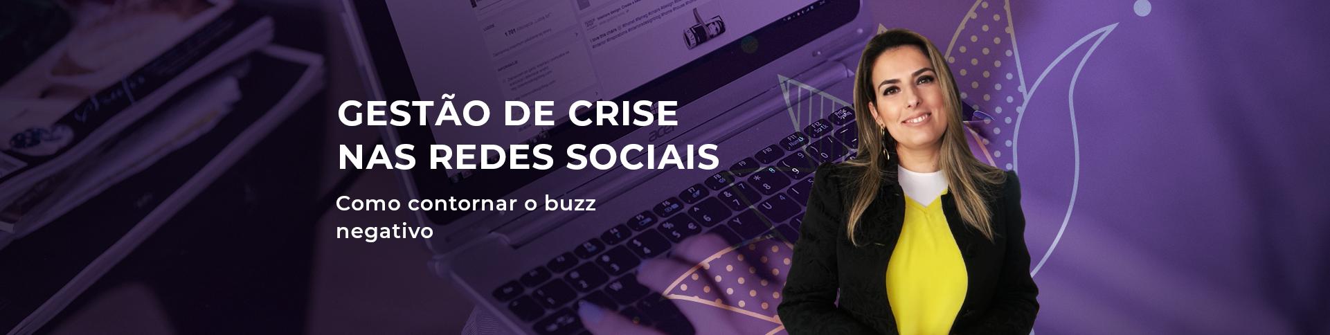 Curso Online Gestão de Crise nas Redes Sociais